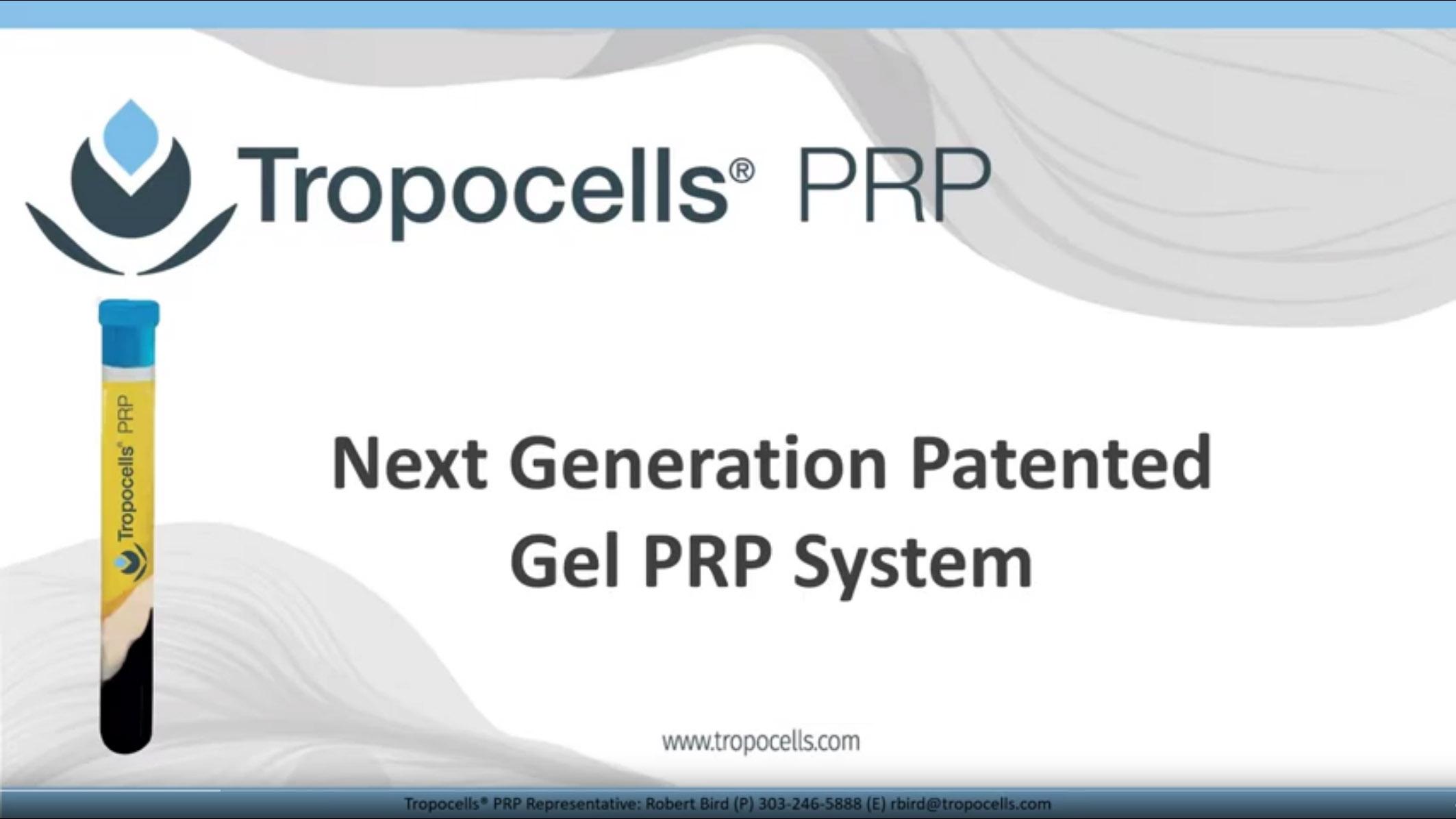 TropocellsPRP-Patented-Gel-Technology